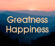 Happiness and Greatness